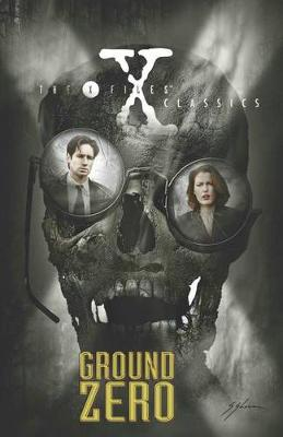 X-Files Classics Ground Zero by Kevin J. Anderson