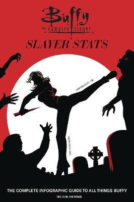 Buffy the Vampire Slayer: Slayer Stats by Steve O'Brien