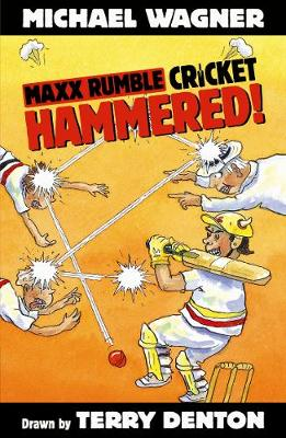 Maxx Rumble Cricket 5: Hammered! by Michael Wagner