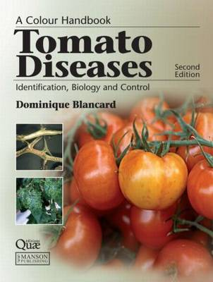 Tomato Diseases by Dominique Blancard