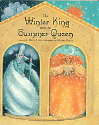 The Winter King and the Summer Queen by Mary Lister