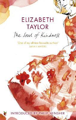 Soul Of Kindness by Elizabeth Taylor