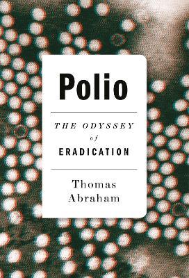 Polio by Thomas Abraham