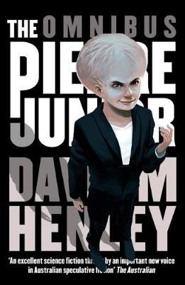 The Pierre Junior Omnibus by David M. Henley