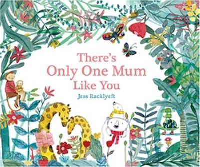 There's Only One Mum Like You book