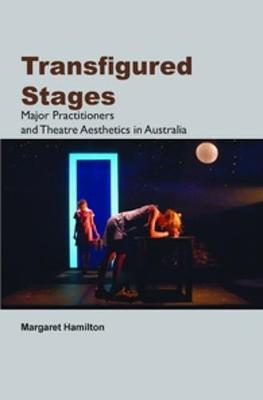 Transfigured Stages by Margaret Hamilton