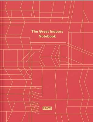Great Indoors Notebook by Frame Magazine