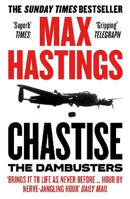 Chastise: The Dambusters book