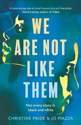 We Are Not Like Them by Christine Pride