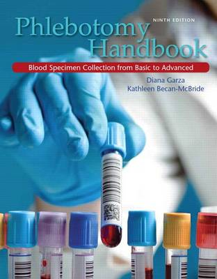Phlebotomy Handbook by Diana Garza