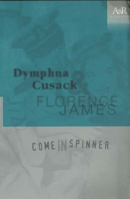 Come in Spinner by Dymphna Cusack