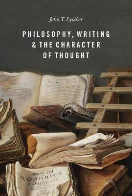 Philosophy, Writing, and the Character of Thought book