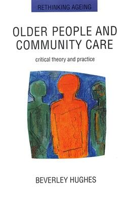Older People And Community Care book