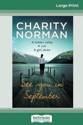 See You In September (16pt Large Print Edition) by Charity Norman