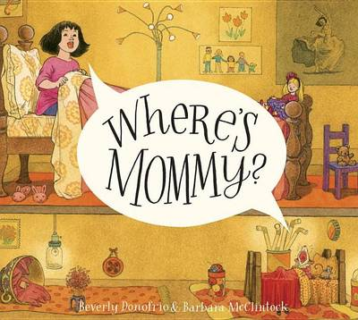Where's Mommy? by Beverly Donofrio