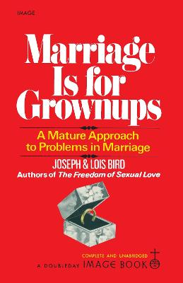 Marriage Is For Grownups by