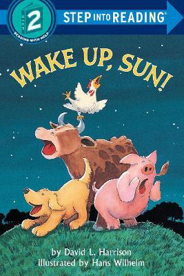 Wake Up Sun by David L. Harrison