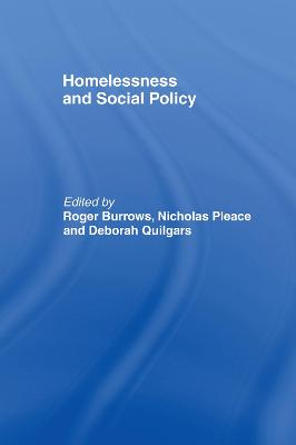 Homelessness and Social Policy by Nicholas Pleace
