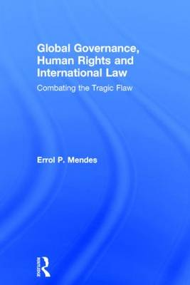 Global Governance, Human Rights and International Law book