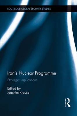 Iran's Nuclear Programme by Joachim Krause