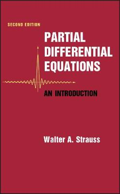 Partial Differential Equations by Walter A. Strauss