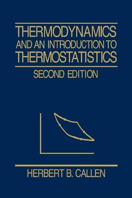 Thermodynamics and an Introduction to Thermostatistics book