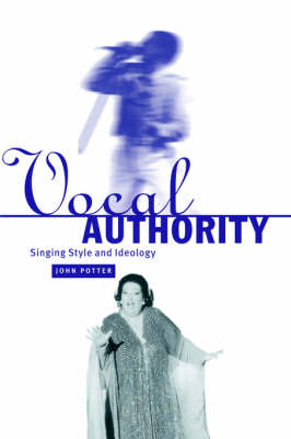 Vocal Authority by John Potter