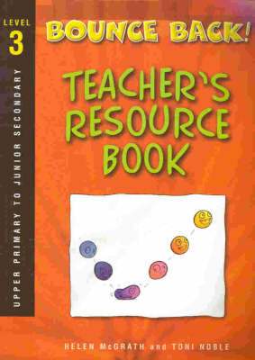 Bounce Back!: Teacher Resource Book : Level Three: Upper Primary and Junior Secondary book