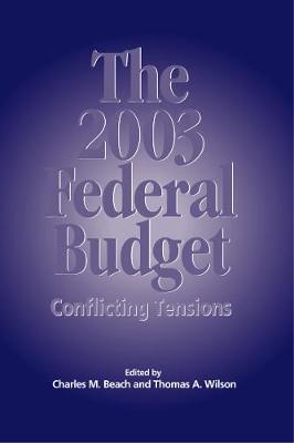 The 2003 Federal Budget by Charles M. Beach