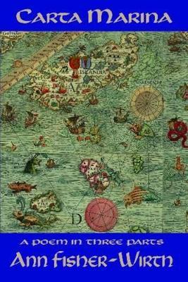 Carta Marina by Ann Fisher-Wirth