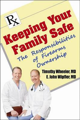 Keeping Your Family Safe by Timothy Wheeler