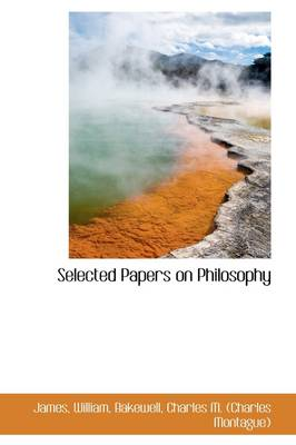 Selected Papers on Philosophy by James William