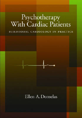 Psychotherapy with Cardiac Patients book
