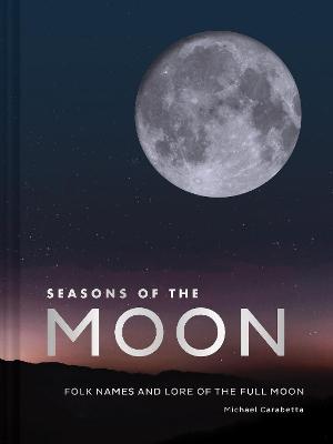 Seasons of the Moon by Michael Carabetta