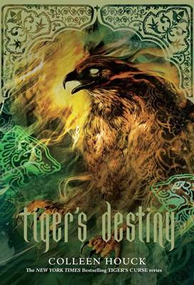 Tiger's Destiny (Book 4 in the Tiger's Curse Series) by Colleen Houck