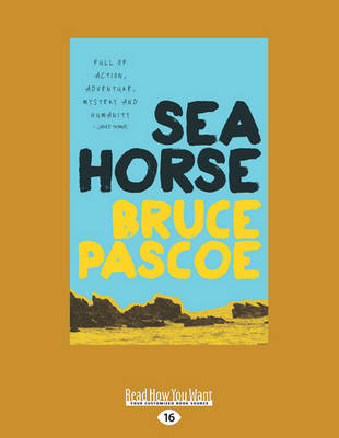 Sea Horse by Bruce Pascoe