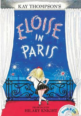 Eloise in Paris: Book & CD by Kay Thompson