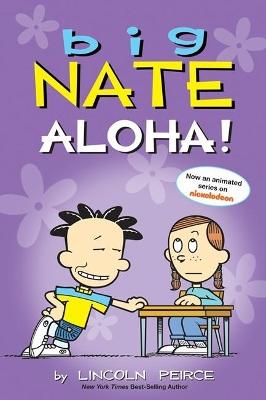 Big Nate: Aloha! book
