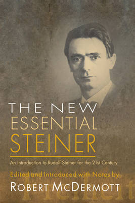 New Essential Steiner by Robert McDermott