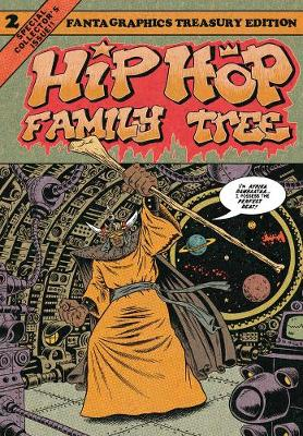 Hip Hop Family Tree Book 2 by Ed Piskor