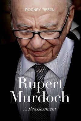 Rupert Murdoch by Rodney Tiffen