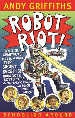 Robot Riot! by Andy Griffiths