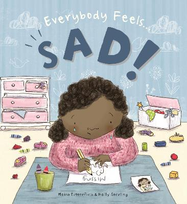 Everybody Feels Sad! by Moira Butterfield