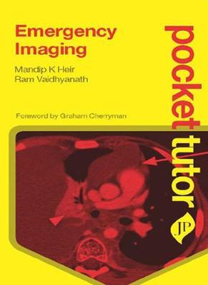 Pocket Tutor Emergency Imaging by Mandip K. Heir