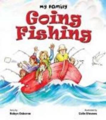 Going Fishing by Robyn Osborne