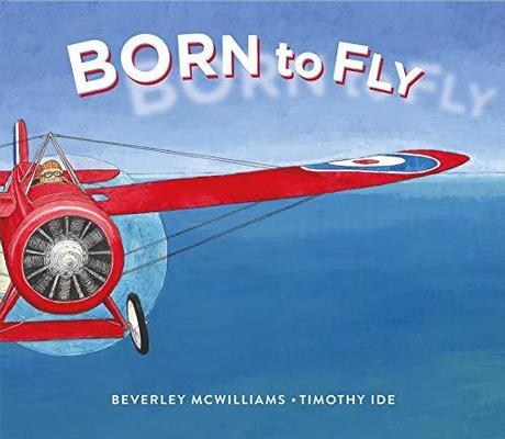 Born to Fly by Beverley McWilliams