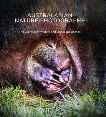 Australasian Nature Photography AGNPOTY: The Year's Best Wildlife and Landscape Photos 2019 book