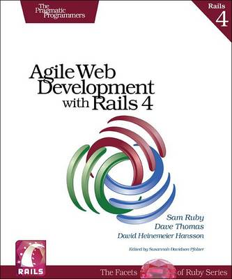 Agile Web Development with Rails  Revised by Sam Ruby