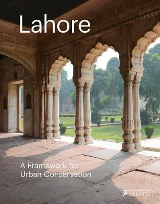Lahore: The Historic City by Philip Jodidio