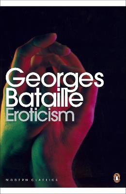Eroticism by Georges Bataille